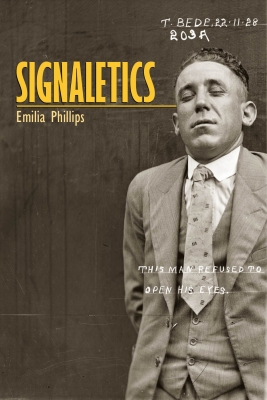 Signaletics (University of Akron Press, 2013) by Emilia Phillips, cover design by Amy Freels